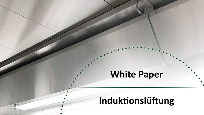Whitepaper Induktion - Effektive Großküchenlüftung durch Induktion
