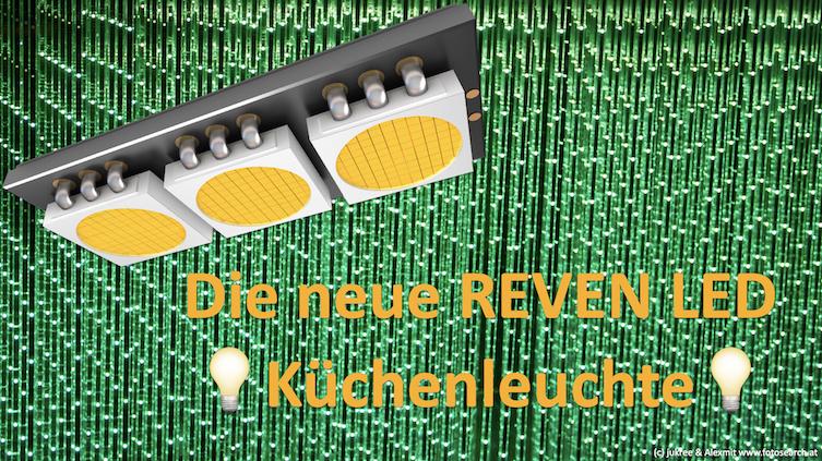 Interview und Infos zur neuen REVEN LED Küchenleuchte